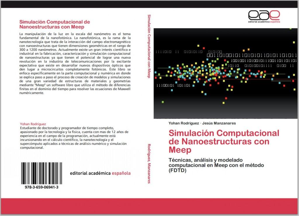 ¡Mi primer libro publicado! (Simulación Computacional de Nanoestructuras con Meep)